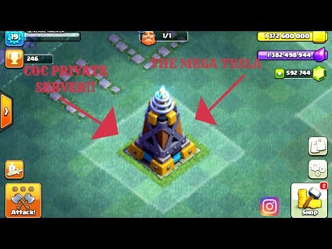 General Hacker- [ CLASH OF CLANS PRIVATE SERVER! MEGA TESLA AND SUPER P.E.K.K.A ]