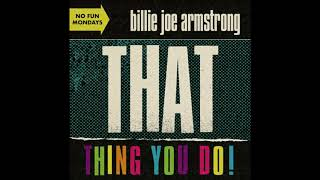 That Thing You Do! - Billie Joe Armstrong [HQ]