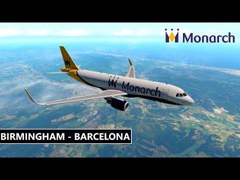 ✈️ X-Plane 11 | Monarch | BIRMINGHAM (EGBB) to BARCELONA (LEBL) LIVE FLIGHT HD