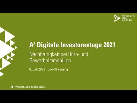 """A³ Digitale Investorentage: Livestream """"Nachhaltige bei Büro- und Gewerbeimmobilien"""" vom 8.7.2021"""