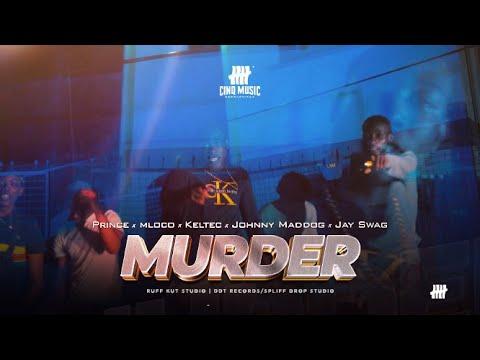 Download Prince x Mloco x Keltec x Johnny Maddog x Jay ßwag - MURDER (Official Video)