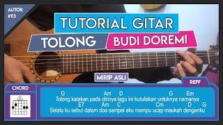 Tutorial Gitar (TOLONG - BUDI DOREMI) VERSI ASLI LENGKAP