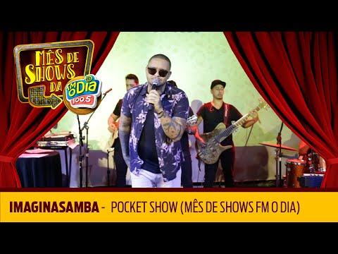 Imaginasamba - Pocket Show Mês de Shows da Nº1