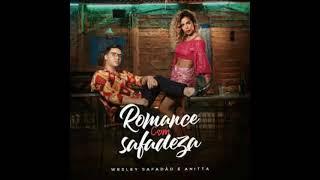 Baixar Wesley Safadão & Anitta - Romance com Safadeza ( Áudio Oficial)