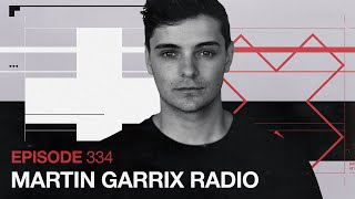 Martin Garrix Radio - Episode 334