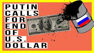 🇷🇺Putin Declares Russia Will STOP Using the U.S. Dollar! Guess What They Are Buying?