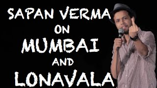 EIC: Sapan Verma on Mumbai and Lonavala