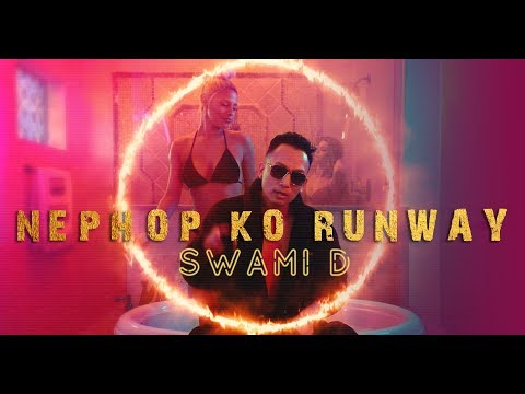 SWAMI D - NEPHOP KO RUNWAY ( OFFICIAL MUSIC VIDEO )