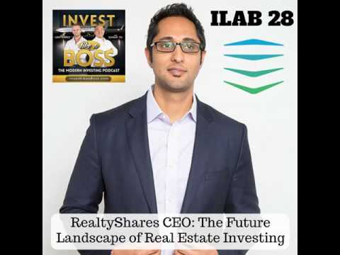 28: RealtyShares CEO: The Future Landscape of Real Estate Investing