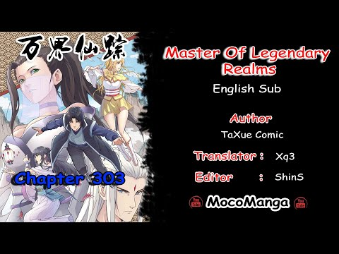 [molr]-master-of-legendary-realms-chapter-303-english-sub