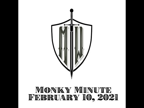 Monkey Minute Feb 10, 2021