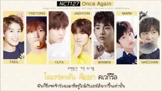 [Karaoke/Thaisub] NCT 127 - Once Again (여름방학)