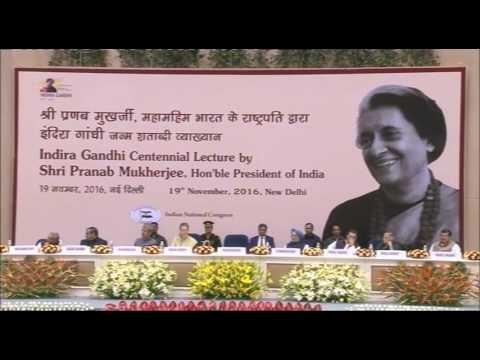 Shri Pranab Mukherjee on Indira Gandhi