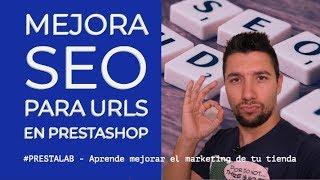 Mejora SEO para URLs en PrestaShop