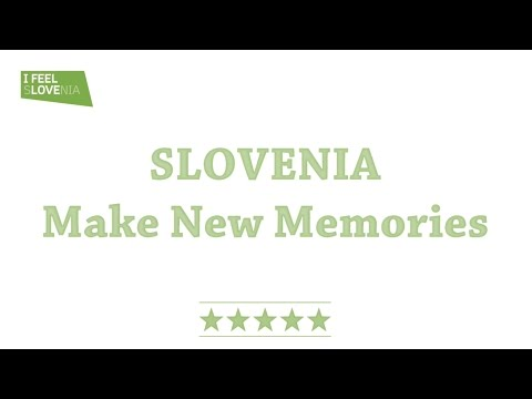 Forty-two million people dream of green, active, and healthy Slovenia