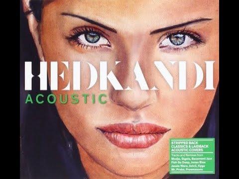 Hed Kandi (Acoustic) Continuous Bonus Mix 1