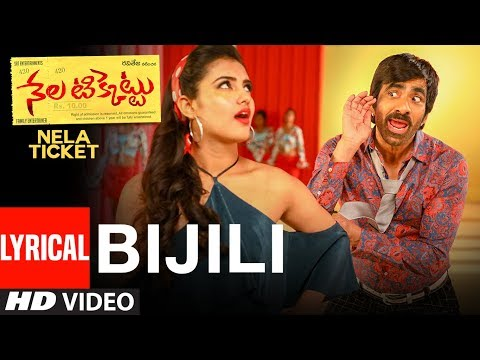 Bijili Lyrical Full Song | Nela Ticket | Nela Ticket Songs - Raviteja, Malavika Sharma