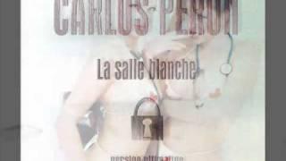 Carlos Perón, La salle blanche (version pour le radio)