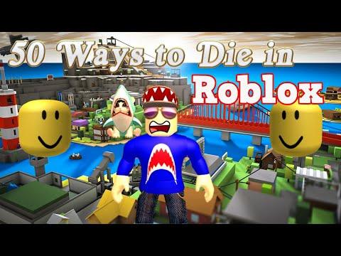 50 Ways to Die in Roblox