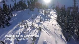2016/17 Season Opening Whistler Blackcomb