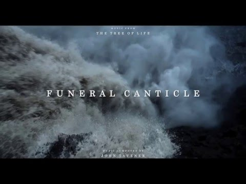 """The Tree of Life"" Soundtrack - Funeral Canticle"