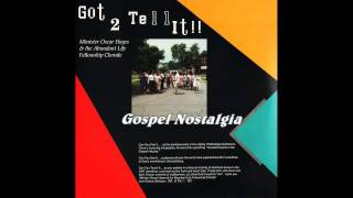"""Got 2 Tell It"" (1991) Oscar Hayes & Abundant Life Fellowship"