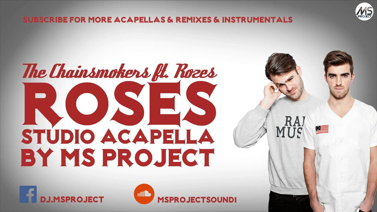 the-chainsmokers-roses-ft-rozes-official-studio-acapella-vocals-only-dl-ms-project-sound