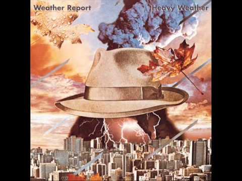 Weather Report(Heavy Weather)