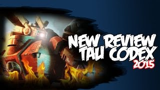New Tau Codex 2015 Review Warhammer 40k