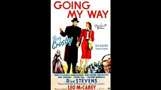 Going My Way  ~Swinging on a Star~ 我が道を行く Bing Crosby  original sound track