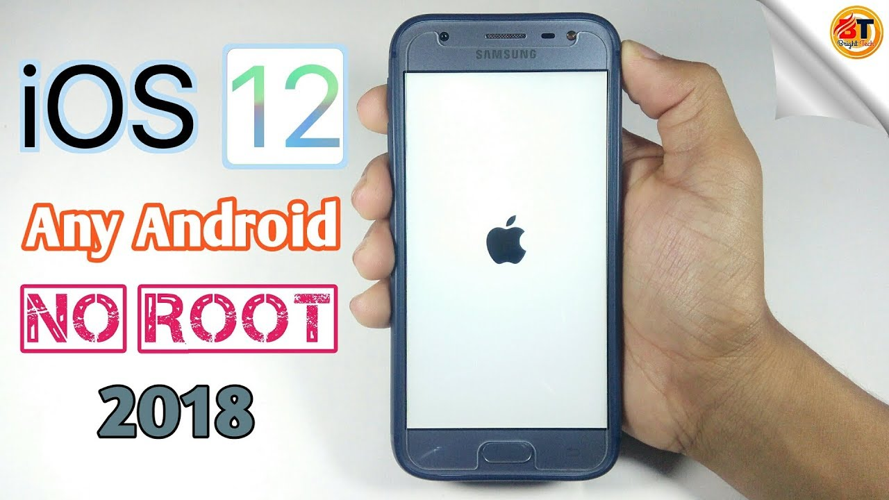 Install iOS 12 on any Android phones | Without Root