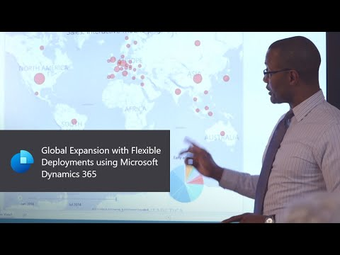 Global Expansion with Flexible Deployments using Microsoft Dynamics 365