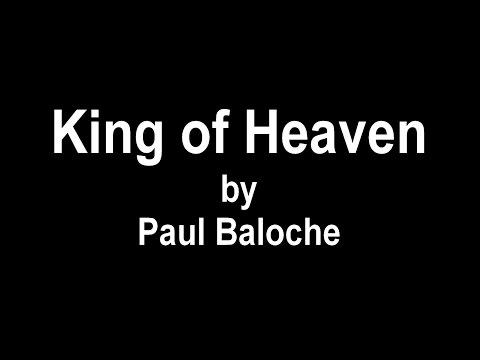 King of Heaven - Paul Baloche - Lyrics