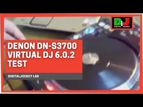 Denon DN-S3700 & Virtual DJ 6.0.2 Test @ DigitalJockey Lab