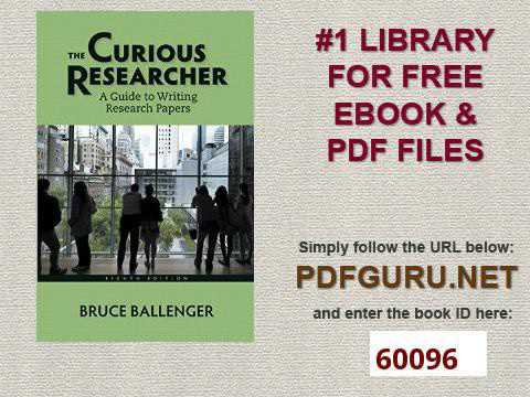 Curious Researcher, The: A Guide to Writing Research Papers, 4th Edition
