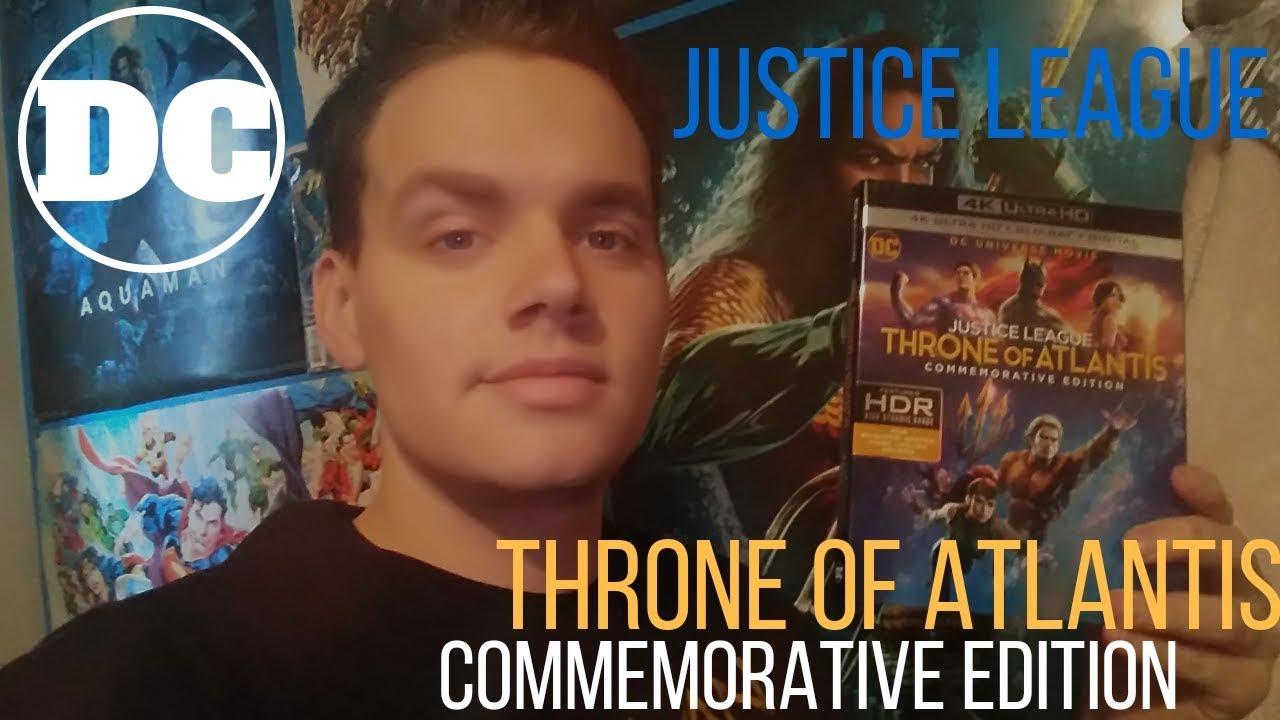 JUSTICE LEAGUE: THRONE OF ATLANTIS 4K COMMEMORATIVE EDITION MOVIE REVIEW