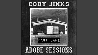 Cody Jinks Fast Lane
