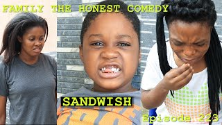 SANDWICH (Family The Honest Comedy Episode 223)