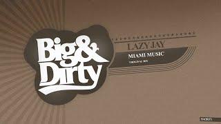 Lazy Jay - Miami Music