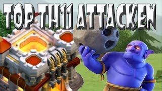 TOP TH11 CW ANGRIFFE   SUPER STRATEGIE   Let´s Play CoC/ Clash of Clans   Deutsch/ German