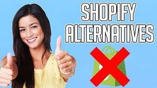 Shopify Alternatives | Alternative to Shopify 2019 - What's the best eCommerce Platform?