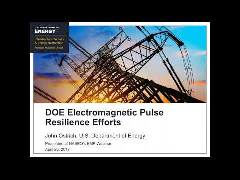 Electromagnetic Pulse and its Impacts on the Electric Power System Webinar