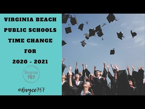 #VirginiaBeach Public Schools | 2020 -2021 | Proposed Time Changes