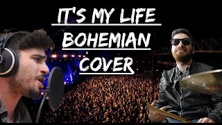 IT'S MY LIFE - Rock/Bohemian Cover - by Bohemian Team