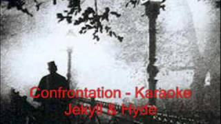 Confrontation ~ Jekyll & Hyde ~ Karaoke
