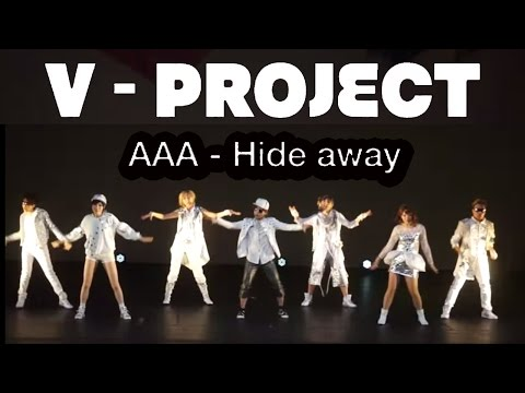 AAA【Hide Away】cover by V -Project