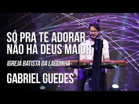 Jesus em Tua presença / Não há Deus maior - Gabriel Guedes (AO VIVO - Lagoinha)