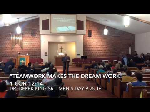 """""""Teamwork Makes the Dream Work"""" Dr. Derek King Sr"""