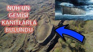 Nuh'un Gemisi Kanıtlarla Bulundu,noah's Ark Found,