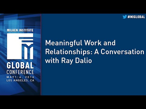 Meaningful Work and Relationships: A Conversation with Ray Dalio